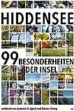 Hiddensee: Die 99 Besonderheiten der Insel - Andreas H. Apelt