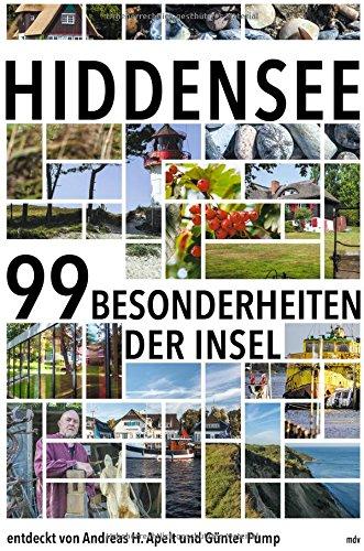 Preisvergleich Produktbild Hiddensee: Die 99 Besonderheiten der Insel