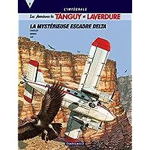 Les aventures de Tanguy et Laverdure - Intégrales - tome 7 - Tanguy & Laverdure Intégrale T7 : La mystérieuse Escadre Delta