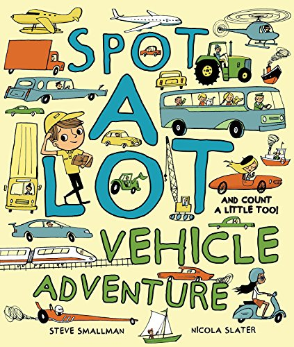 Spot A Lot Vehicle Adventure: And Count a Little, Too!