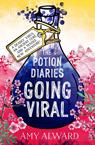 The Potion Diaries: Going Viral (English Edition) de [Alward, Amy]