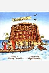 Fourteen Zebra by Henry Carroll (2006-09-29) Hardcover