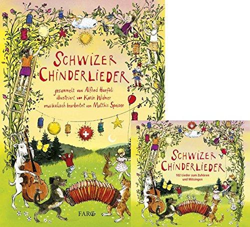Schwizer Chinderlieder: Buch + CD