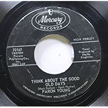 Faron Young 45 RPM Think About the Good Old Days / We've Got Something in Common