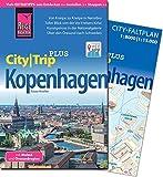 Reise Know-How Reiseführer Kopenhagen mit Malmö und Öresundregion (CityTrip PLUS): mit Stadtplan und kostenloser Web-App