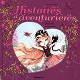 Histoires Pays Merveilles - Histoires d'Aventurieres / Album Grand Format - Dès 5 ans