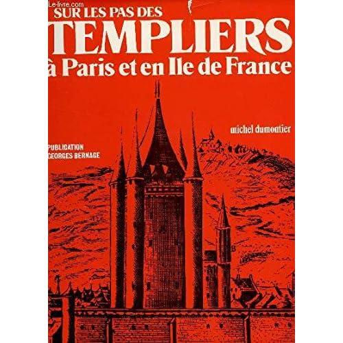 Sur les pas des templiers à Paris et en Ile de France