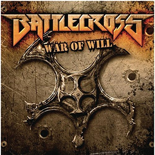 War of Will by Battlecross (2013-07-09)