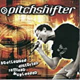 Bootlegged Distorted Remixed & Uploaded by Pitchshifter (2012-12-04)