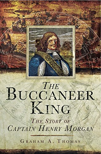 the-buccaneer-king-the-story-of-captain-henry-morgan