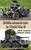 Modern British Wheeled Armored Vehicles: The best technologies of world wars (English Edition)