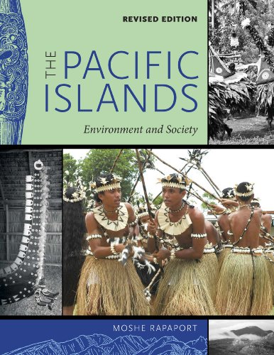 The Pacific Islands: Environment and Society, Revised Edition por Moshe Rapaport