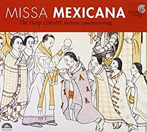 Missa Mexicana, une messe baroque