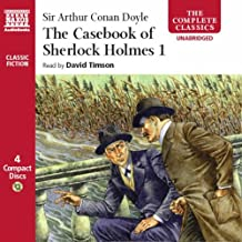 The Casebook of Sherlock Holmes, Volume 1 (Complete Classics)
