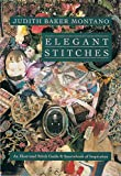 Elegant Stitches: Illustrated Stitch Guide and Source Book of Inspiration