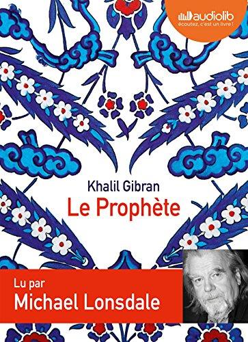 Le Prophète (cc) : Audio livre 1 CD audio