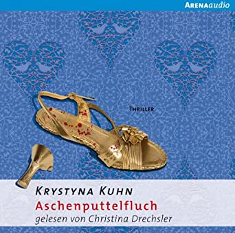 aschenputtelfluch h246rbuchdownload amazonde krystyna