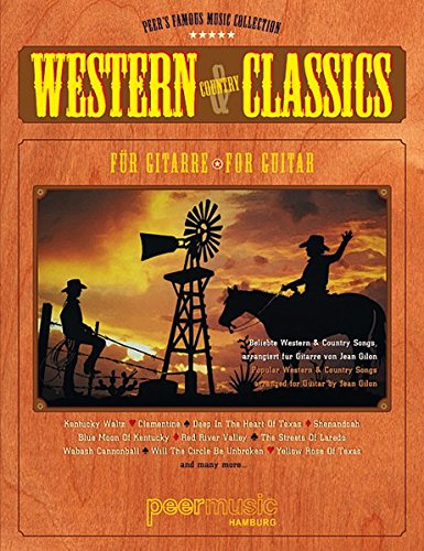 Western & Country Classics: Beliebte Western & Country Songs für Gitarre (Peer's Famous Music Collection)
