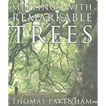 [(Meetings with Remarkable Trees)] [By (author) Thomas Pakenham] published on (September, 2015)