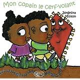 Mon Copain le Cerf Volant - Lili et Koko
