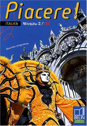 Piacere ! Italien Niveau 2/A2