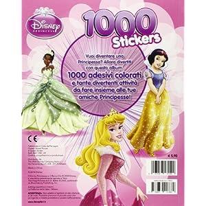 Principesse. 1000 stickers. Con adesivi