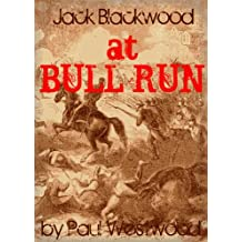 At Bull Run (Jack Blackwood Book 2)