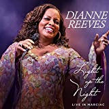 Light Up the Night - Live in Marciac - Dianne Reeves