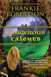 DANGEROUS TALENTS (Vinlanders' Saga Book 1)