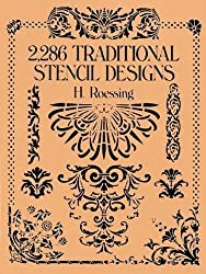 2,286 Traditional Stencil Designs (Dover Pictorial Archives)