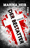 Der Bestatter: Thriller (Christian-Beyer-Reihe 27206)
