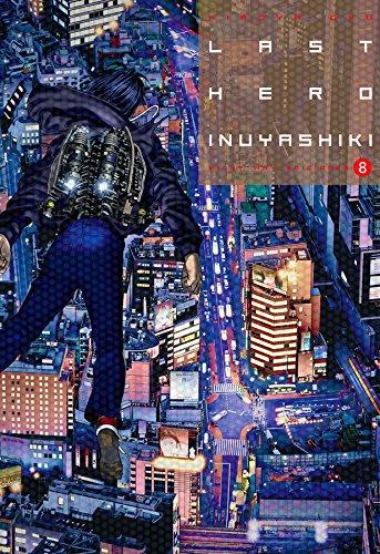 Last Hero Inuyashiki, Vol. 8 por Hiroya Oku