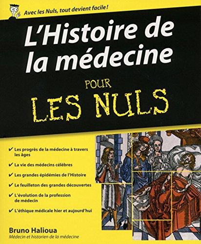 L'Histoire de la médecine pour les