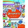 L'aeroporto. Ediz. a colori