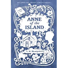 Anne of the Island (An Anne of Green Gables Novel) (English Edition)