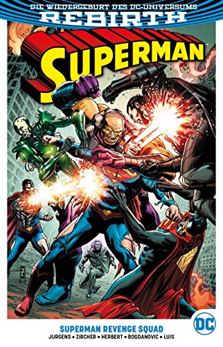 Superman: Bd. 4 (2. Serie): Superman Revenge Squad