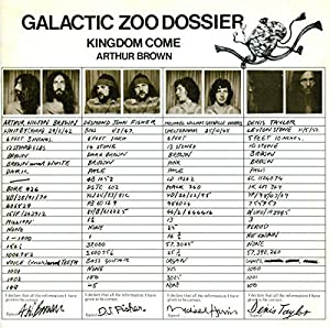 Kingdom Come Arthur Brown - Galactic Zoo Dossier