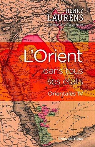 L'Orient dans tous ses tats - Orientales IV