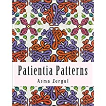 Patientia Patterns: Adult Coloring Book: Volume 1 (Neo Patterns Collection)