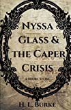Nyssa Glass and the Caper Crisis