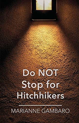 Do Not Stop for Hitchhikers