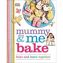 Mummy and Me Bake (Dk Activities)