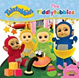 Teletubbies: The Tiddlytubbies (Teletubbies board storybooks)