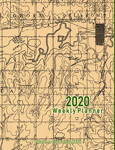 2020 Weekly Planner: Oklahoma City Vicinity (1893): Vintage Topo Map Cover 1893 Cover