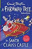 In Santa Claus's Castle: A Faraway Tree Adventure (Blyton Young Readers)