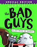 Bad Guys in Do-You-Think-He-Saurus?! (The Bad Guys)