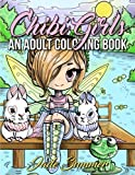 Chibi Girls: An Adult Coloring Book with Japanese Manga Drawings, Magical Fairies, and Cute Fantasy Animals
