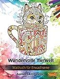 Wundervolle Tierwelt: Malbuch für Erwachsene (Bilder von Tieren zum Ausmalen & Entspannen)