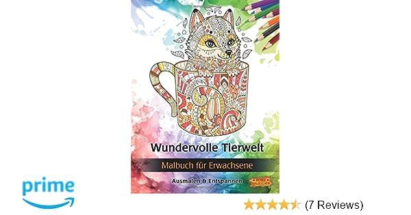Wundervolle Tierwelt: Malbuch für Erwachsene Bilder von Tieren zum ...
