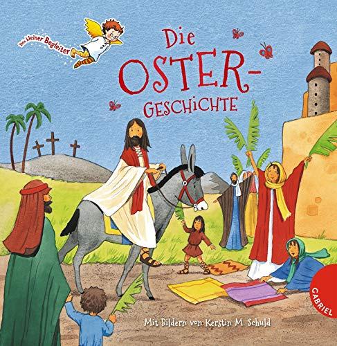 Die Ostergeschichte (Dein kleiner Begleiter)